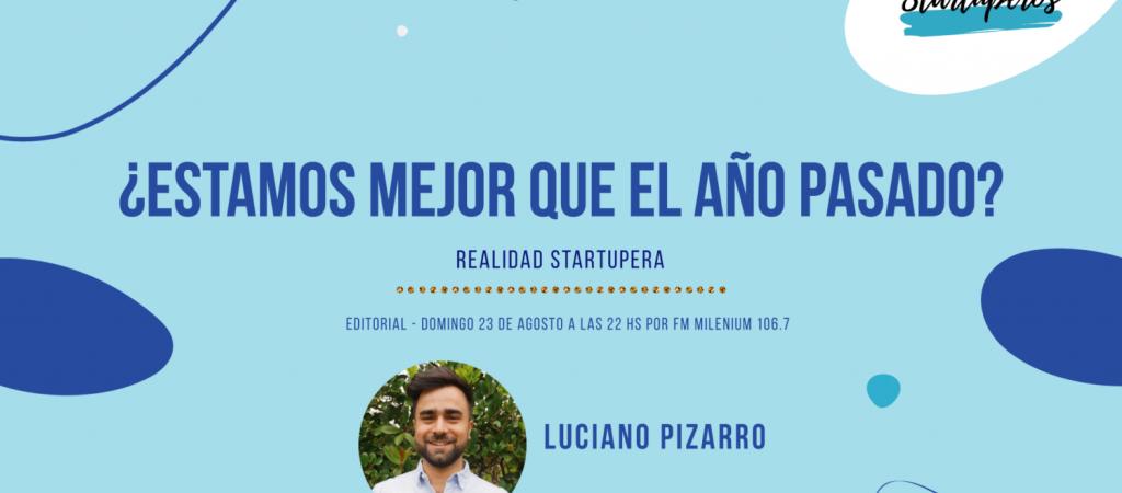 Editorial-Pizarro-23-de-Agosto-Startuperos